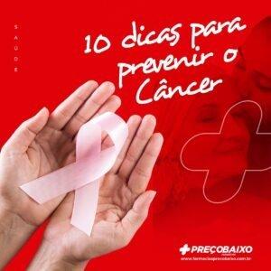10 dicas para prevenir o câncer