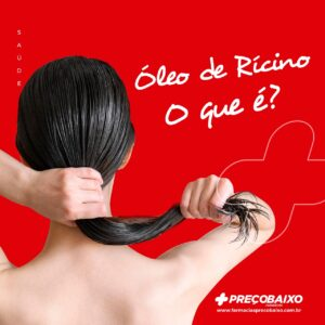 Óleo de rícino: o que é, para o que serve e como usar nos cabelos